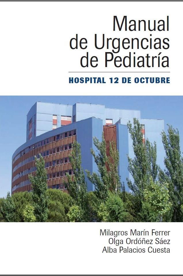 Manual de Urgencias de Pediatría 12 de Octubre