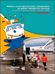 Manual de estabilización y transporte pediátrico y neonatal